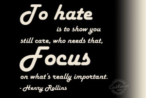 Hate Quote: To hate is to show you still... Hate-(1)