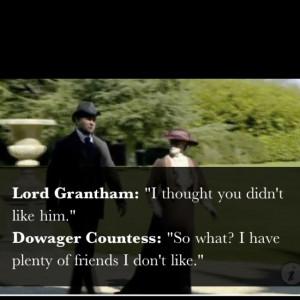 favorite downton abbey quote.