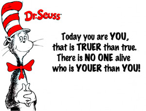 dr seuss quote you are unique and when you embrace that uniqueness you ...