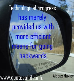 Technological-progress-has-merely-provided-us-with-more-efficient ...