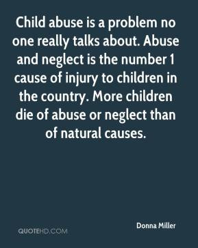 Child abuse is a problem no one really talks about. Abuse and neglect ...