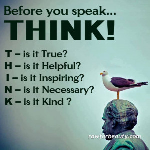 Communication skills~ Think before you speak