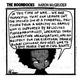 The Boondocks is has been one of the strongest voices of dissent in ...