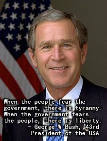 Famous George W Bush quote on liberty. More