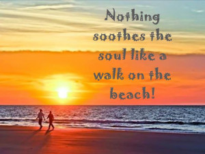 There is nothing like a walk on the beach to soothe your soul! Is it ...