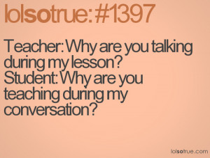 funny quotes about teachers and students google search via tumblr