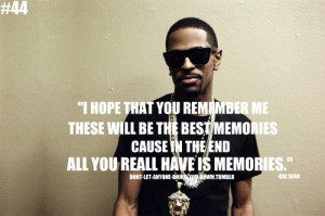 ALL YOU REALLY HAVE IS MEMORIES