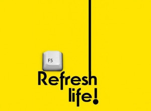 Refresh Life ..♥..♥..