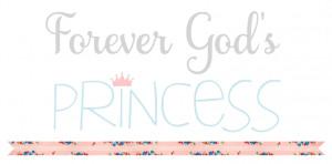 Gods Princess Quotes Forever god's princess