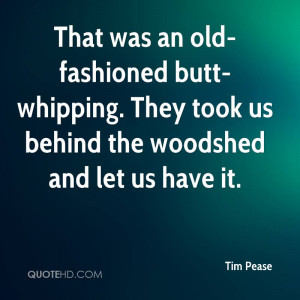 Tim Pease Quotes | QuoteHD