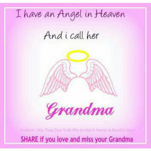 Have A Guardian Angel In Heaven I Call Her Grandma