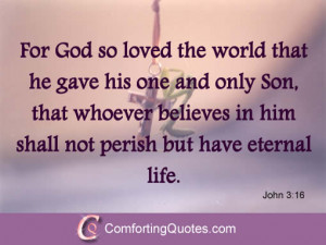famous bible quote for god so loved the world good bible verse i know ...