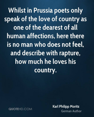Whilst in Prussia poets only speak of the love of country as one of ...