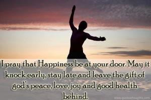 ... happy quotes thoughts door gift peace love good health joy best great