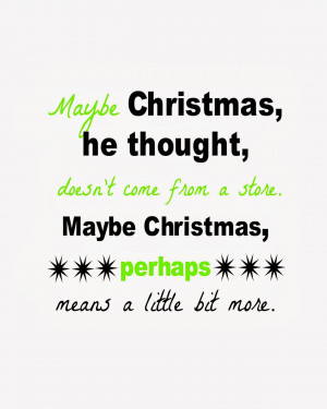 and some words of wisdom from the grinch who stole christmas