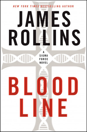 JAMES ROLLINS: BLOODLINE
