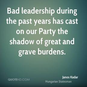 Bad Leadership During The...