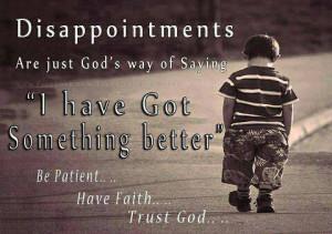 Be Patient Have Faith Trust God