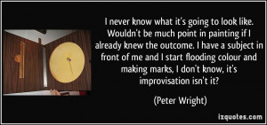 ... marks, I don't know, it's improvisation isn't it? - Peter Wright