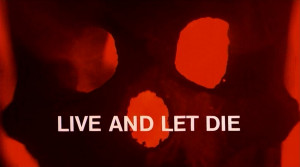 Live And Let Die Poster Let me be clear: i like roger