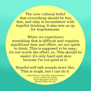 Quote from Brené Brown, The Gifts of Imperfection: Let Go of Who You ...