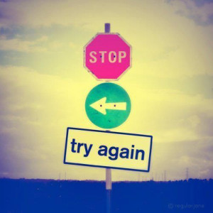 Try again!!