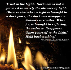 Trust in the Light .