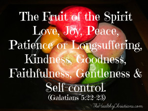 ... , kindness, goodness, faithfulness, gentleness and self-control