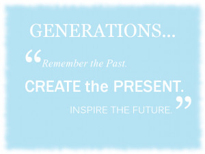 Generations Quote by sarah2231