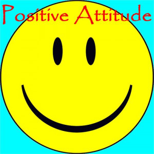 Guidelines for Success - POSITIVE ATTITUDE