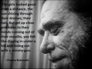 Words Of Wisdom By Charles Bukowski