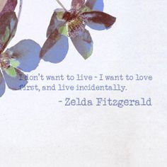 ... rant life quotes zelda fitzgerald quotes favorite things quotes