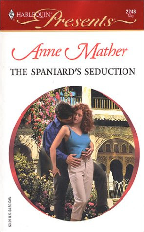 """Start by marking """"The Spaniard's Seduction (Latin Lovers) (Presents ..."""