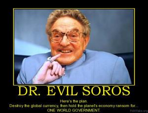 evil-soros-ecomomy-soros-dollar-evil-new-world-order-one-political ...