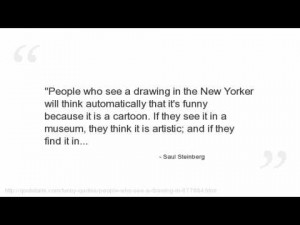 Saul Steinberg's quote #1