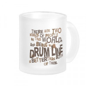 Marching Band Drumline Quotes