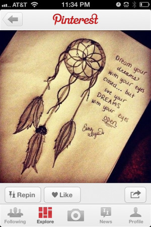 Dream catcher quote for my tattoo? (: