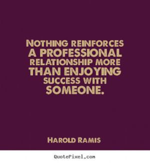 ... quotes from harold ramis click here to create your own picture quote