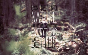 Nature deep quotes and sayings positive