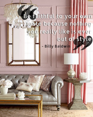 10 Unforgettable Interior Design Quotes