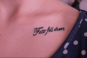 tattoo-quotes-fate fell short
