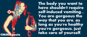 Inspirational Quote from Ronda Rousey to girls with eating disorders