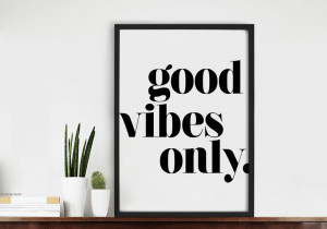 Good Kitchen Quotes Good Vibes Only Quote