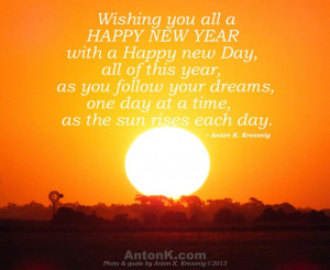 Wishing-you-Happy-New-Year-Day-follow-dreams-sun-rises-motivational ...