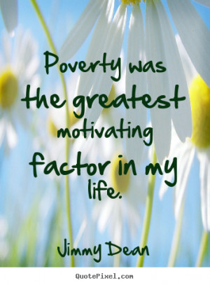 quotes about motivational by jimmy dean make custom quote image