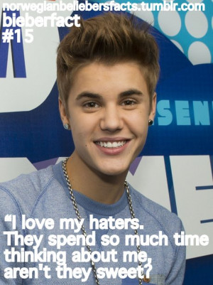 justin bieber quotes about haters