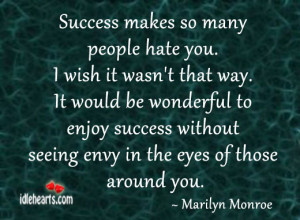 Quotes About People Who Hate You
