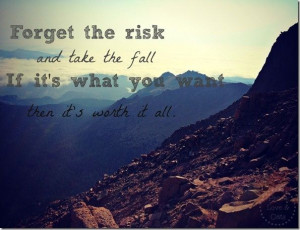 Take risks to reach your goals