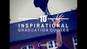 10 inspirational graduation quotes slideshow graduation quotes guy ...