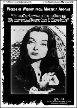 Addams Family Morticia Quotes